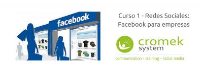 Curso Facebook para empresas de la agencia de comunicación Cromek System